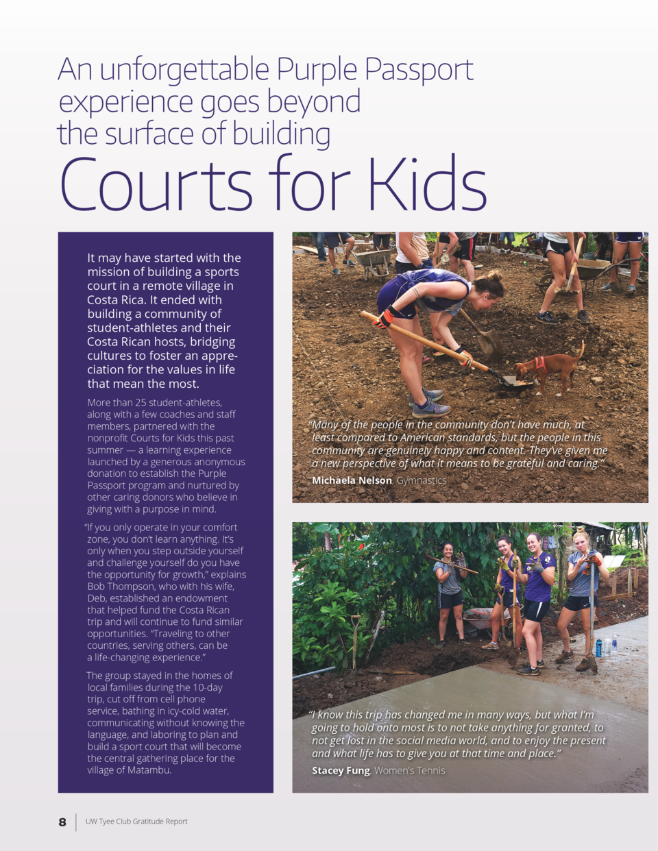 An unforgettable Purple Passport experience goes beyond the surface of building  Courts for Kids It may have started with ...